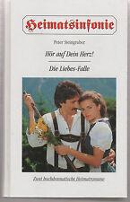 Heimatsinfonie-P-Steingruber-Hör auf Dein Herz-Die Liebes-Falle