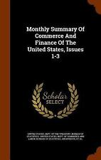 Monthly Summary of Commerce and Finance of the United States, Issues 1-3...