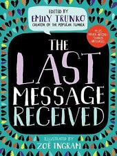 The Last Message Received by Emily Trunko (2017, Hardcover)