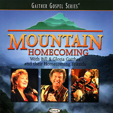 Bill & Gloria Gaither | Homecoming Friends - Mountain Homecoming CD 1999