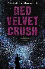 Red Velvet Crush by Meredith, Christina