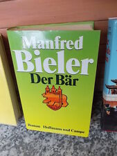 Der Bär, ein Roman von Manfred Bieler