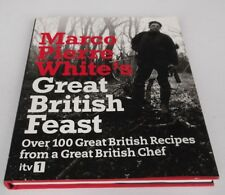 Marco Pierre White: Marco Pierre White's Great British Feast. Hardcover, 2008.