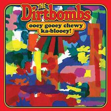 DIRTBOMBS Ooey Gooey Chewy Ka-Blooey LP Gories Mick Collins blacktop oblivians 7