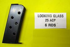 LOOKING GLASS 25 ACP CALIBER 6 ROUNDS Clip Mag Magazine ITEM # BOX
