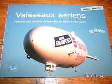 Vaisseaux Aeriens en Images Epopée des Ballons dirigeablesde 1850 à nos jours