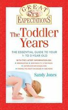 The Toddler Years: Everything You Need to Know About Your 1- to 3-Year-Old