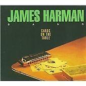 JAMES HARMAN - Cards on the Table  (CD 1994)  Blues harmonica. Anson Funderburgh