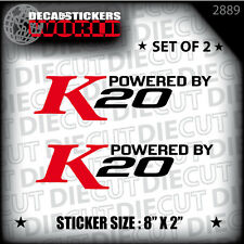 NEW POWERED BY K20 2.0L DECAL STICKER ELISE CRX CIVIC SWAP CR-Z VTEC MR2 2889