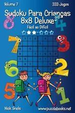 Sudoku para Crianças: Sudoku para Crianças 8x8 Deluxe - Fácil Ao Difícil -...