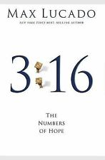 3:16:THE NUMBERS OF HOPE by MAX LUCADO HCDJ 2007  Excellent Conditon!