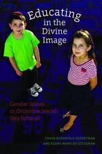 Educating in the Divine Image: Gender Issues in Orthodox Jewish Day Schools (HBI