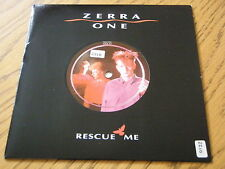 "ZERRA ONE - RESCUE ME  7"" VINYL PS"