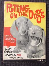 1961 PUTTING ON THE DOGS by Browning Keyes VG+ Dog Photos w/ Captions Humor