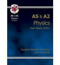 CGP AS & A2 Level Physics OCR A Complete Revision & Practice UNITS 1 2 4 & 5