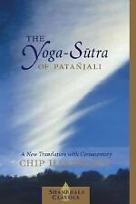 The Yoga-Sutra of Patanjali: A New Translation with Commentary Shambhala Classi