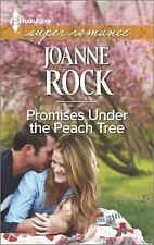 Promises Under the Peach Tree (Harlequin Superromance) by Rock, Joanne