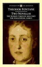 Two Novellas: The Woman Taken in Adultry; The Poggenpuhl Family (Pengu-ExLibrary