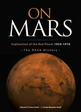 On Mars: Exploration of the Red Planet, 1958-1978 (NASA History)