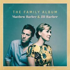 MATTHEW & JILL BARBER - THE FAMILY ALBUM   CD NEU