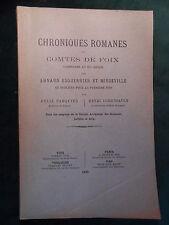 ESQUERRIER & MIÉGEVILLE, Chroniques romanes des Comtes de Foix - Ariège Pyrénées