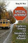 Special Interest: Teachers Unions and America's Public Schools