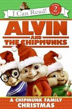 Alvin and the Chipmunks: A Chipmunk Family Christmas (I Can Read Level 2) Hill,