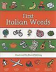 First Words Ser.: First Italian Words (2009, Paperback)