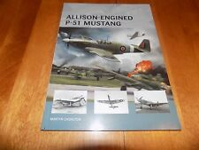 ALLISON-ENGINED P-51 MUSTANG Fighter Plane WWII P51 Osprey Aircraft WW2 Book NEW