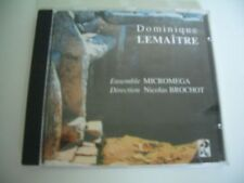 DOMINIQUE LEMAITRE CD ENSEMBLE MICROMEGA DIRECTION NICOLAS BROCHOT.