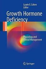 Growth Hormone Deficiency: Physiology and Clinical Management: 2016 by...