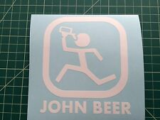 Two (2) John Beer vinyl window Sticker / Decal - 16 colors John Deere Funny - x2