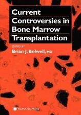 Current Controversies in Bone Marrow Transplantation (Current Clinical Oncology)