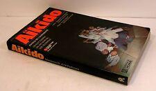 livre arts martiaux -aïkido, un état d'esprit,un art martial,une technique 1973
