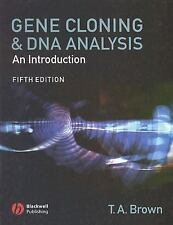 Gene Cloning And Dna Analysis by Terry Brown