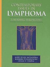Contemporary Issues In Lymphoma (Jones and Bartlett Series in Oncology)