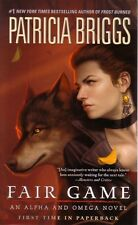 Patricia Briggs  Fair Game  An Alpha and Omega Novel Paranormal Romance  Pbk NEW