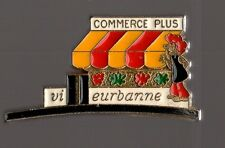 pin's magasin / Commerce plus Villeurbanne (Rhone Alpes)