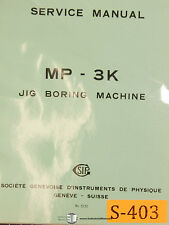 SIP MP-3K, Jig Boring Machine, Service and Parts Manual
