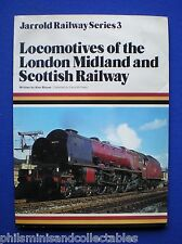 Locos of the London Midland and Scottish Railway by Alan Bloom   Jarrold 1979