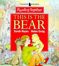 This is the Bear (Reading Together), Sarah Hayes