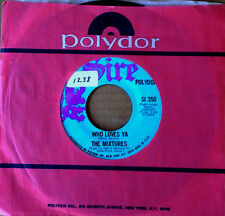 THE MIXTURES - PUSHBIKE SONG b/w WHO LOVES YA - SIRE 45