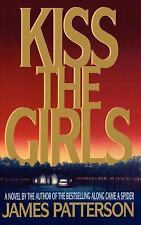 KISS THE GIRLS by James Patterson (1995) -1st-1st- SUPER NICE
