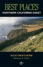 Best Places - Northern California Coast - Destinations