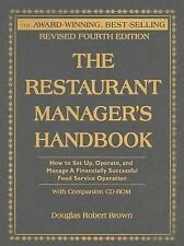 The Restaurant Manager's Handbook : How to Set Up, Operate, and Manage a...