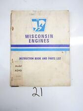 Wisconsin Engines Instruction Book & Parts List Model AGND Teledyne