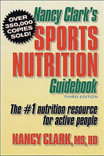Nancy Clark's Sports Nutrition Guidebook: The #1 Nutrition Resource for Active P