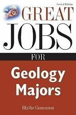 Great Jobs for Geology Majors by Blythe Camenson (2006, Paperback, Revised)