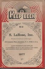 Keep Book Horologists S. LaRose Inc. Clock Movements And Supplies No. 142 1977