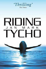 Riding Tycho, Mark, Jan, Good Condition Book